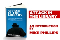 Picture of Attack in the Library introduced by Mike Phillips