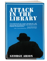 Attack in the Library by George Arion