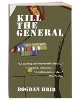 Kill the General by Bogdan Hrib